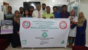 Dr. Humayun Kabir Bulbul, An Undisputed Leader of Bangladesh Dental Society got recognition for practicing 'Mercury-Free Dentistry'