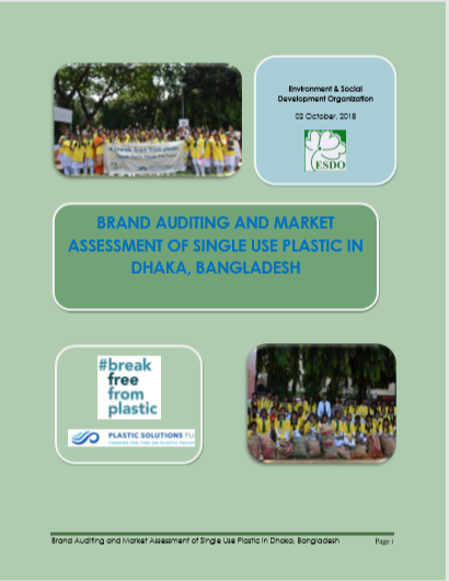 Brand Auditing and Market Assessment of Single Use Plastic in Dhaka, Bangladesh